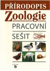 Přírodopis pro ZŠ praktické - Zoologie (pracovní sešit)
