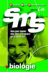 SMS Biologie - poslední pomoc pro žáky a studenty od 12 do 16 let