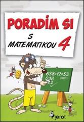 Poradím si s matematikou 4 (pro 4.ročník ZŠ)