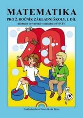 Matematika pro 2.ročník ZŠ 1.díl - učebnice vytvořená v souladu s RVP ZV