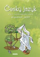 Český jazyk pro 5. ročník ZŠ - pracovní sešit