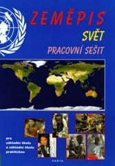 Zeměpis Svět - pracovní sešit pro 2. stupeň ZŠ a ZŠ praktické