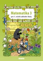 Matematika pro 1. ročník ZŠ - 3. díl