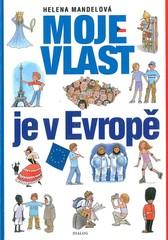 Moje vlast je v Evropě - Vlastivěda pro 5.ročník - učebnice