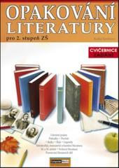 Opakování literatury pro 2.stupeň ZŠ-Cvičebnice (Zadání)