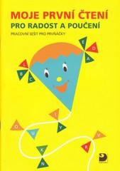Moje první čtení pro radost a potěšení - pracovní sešit pro prvňáčky