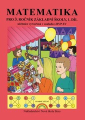 Matematika pro 3.ročník ZŠ 1.díl - učebnice
