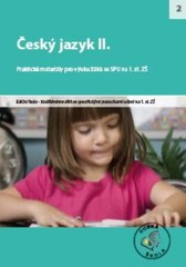 Český jazyk II. - Praktické materiály pro výuku žáků se SPU na 1.st. ZŠ
