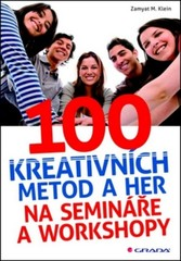 100 kreativních metod a her na semináře a workshopy