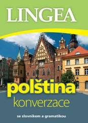 Polština konverzace (se slovníkem a gramatikou)