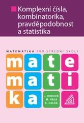 Matematika pro SOŠ - Komplexní čísla, kombinatorika, pravděpodobnost a statistika
