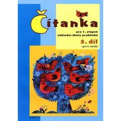 Čítanka pro 1. stupeň ZŠ praktické - 3. díl pro 5. ročník