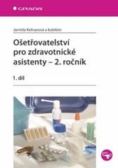 Ošetřovatelství pro zdravotnické asistenty - 2.ročník 1.díl