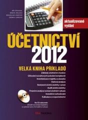 Účetnictví 2012 - Velká kniha příkladů