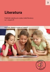 Literatura - Praktické náměty pro výuku české literatury na 1.stupni ZŠ