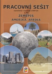 Zeměpis 7. r. 1. díl - Pracovní sešit (Amerika, Afrika)