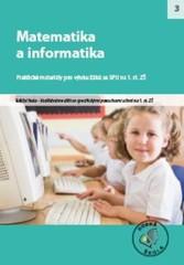 Matematika a informatika - Praktické materiály pro výuku žáků se SPU na 1.st. ZŠ