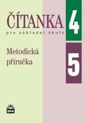 Čítanka pro 4. a 5. ročník ZŠ - Metodická příručka