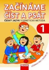 Začínáme číst a psát - Genetická metoda 1 (učebnice 1.r. ZŠ)