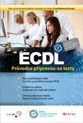 ECDL - Průvodce přípravou na testy