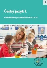 Český jazyk I. - Praktické materiály pro výuku žáků se SPU na 1.st. ZŠ