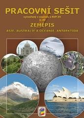 Zeměpis 7.r. 2.díl Pracovní sešit (Asie, Austrálie a Oceánie, Antarktida )