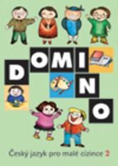 Domino - Český jazyk pro malé cizince 2 - Učebnice