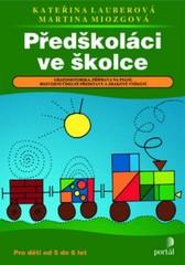 Předškoláci ve školce - Pro děti od 5 do 6 let