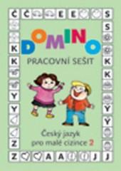 Domino - Český jazyk pro malé cizince 2 - Pracovní sešit