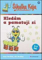Šikulka Kája - Hledám a pamatuji si (5-7 let)
