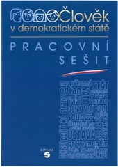 Výchova k občanství 1 - Člověk v demokratickém státě (pracovní sešit)