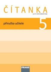 Čítanka 5.r. ZŠ - příručka učitele