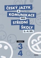 Český jazyk a komunikace pro SŠ 3. a 4.díl - Učebnice