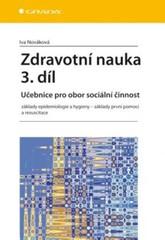 Zdravotní nauka 3.díl - Učebnice pro obor sociální činnost