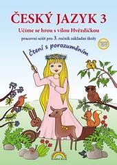 Český jazyk 3.r. ZŠ - Čtení s porozuměním - pracovní sešit