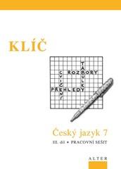 Český jazyk 7.r. 3.díl - Přehledy, tabulky, rozbory, cvičení - KLÍČ