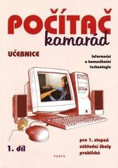 Počítač kamarád 1.díl - učebnice pro 1. stupeň ZŠ praktické