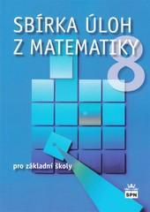 Sbírka úloh z matematiky pro 8.ročník ZŠ