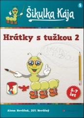 Šikulka Kája - Hrátky s tužkou 2 (5-7 let)