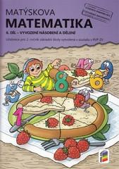 Matýskova matematika pro 2.r. ZŠ - 6.díl (vyvození násobení a dělení)