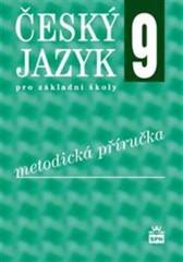 Český jazyk 9.r. ZŠ - metodická příručka (nová řada dle RVP)