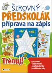 Šikovný předškolák - příprava na zápis