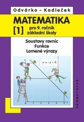 Matematika 9. r. ZŠ 1. díl - Soustavy rovnic. Funkce. Lomené výrazy