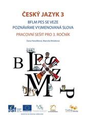 Český jazyk 3.r. BFLM Pes se veze, Poznáváme vyjmenovaná slova