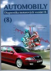 Automobily 8 - Diagnostika motorových vozidel II.