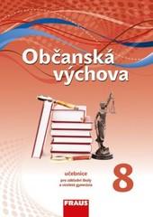 Občanská výchova pro 8.r. ZŠ - učebnice (nová generace)