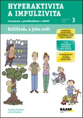 Hyperaktivita a impulzivita - Pracujeme s předškolákem s ADHD (Pracovní sešit 3)