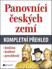 Panovníci českých zemí - kompletní přehled