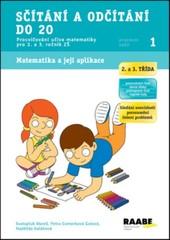 Sčítání a odčítání do 20 - Pracovní sešit 1 pro 2. a 3. ročník ZŠ