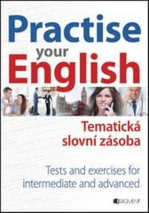 Practise your English - Tematická slovní zásoba